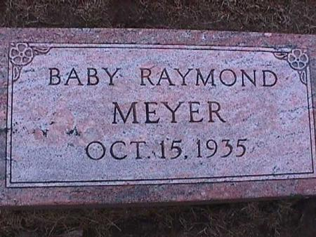 MEYER, BABY RAYMOND - Washington County, Iowa | BABY RAYMOND MEYER