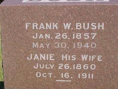 BUSH, FRANK W. & JANIE - Woodbury County, Iowa | FRANK W. & JANIE BUSH