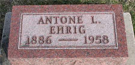 EHRIG, ANTONE L. - Woodbury County, Iowa   ANTONE L. EHRIG