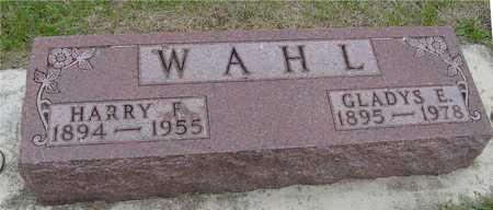 WAHL, HARRY & GLADYS - Woodbury County, Iowa | HARRY & GLADYS WAHL
