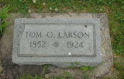 LARSON, TOM O. - Wright County, Iowa   TOM O. LARSON