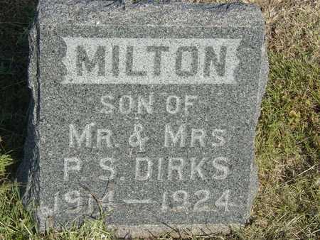 DIRKS, MILTON - Barton County, Kansas | MILTON DIRKS - Kansas Gravestone Photos