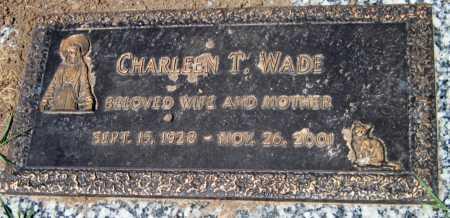 WADE, CHARLEEN T - Cherokee County, Kansas | CHARLEEN T WADE - Kansas Gravestone Photos