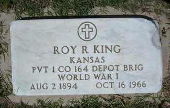 KING, ROY R  (VETERAN WWI) - Grant County, Kansas   ROY R  (VETERAN WWI) KING - Kansas Gravestone Photos