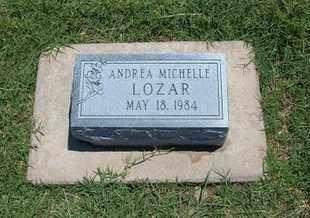 LOZAR, ANDREA MICHELLE - Grant County, Kansas | ANDREA MICHELLE LOZAR - Kansas Gravestone Photos