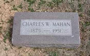 MAHAN, CHARLES W - Grant County, Kansas | CHARLES W MAHAN - Kansas Gravestone Photos