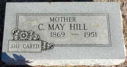 HILL, C MAY - Labette County, Kansas | C MAY HILL - Kansas Gravestone Photos