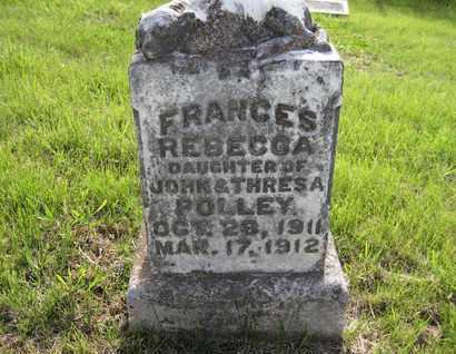 POLLEY, FRANCES REBECCA - Leavenworth County, Kansas   FRANCES REBECCA POLLEY - Kansas Gravestone Photos