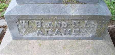 ADAMS, W. B. - Montgomery County, Kansas | W. B. ADAMS - Kansas Gravestone Photos
