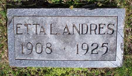 ANDRES, ETTA L - Montgomery County, Kansas | ETTA L ANDRES - Kansas Gravestone Photos
