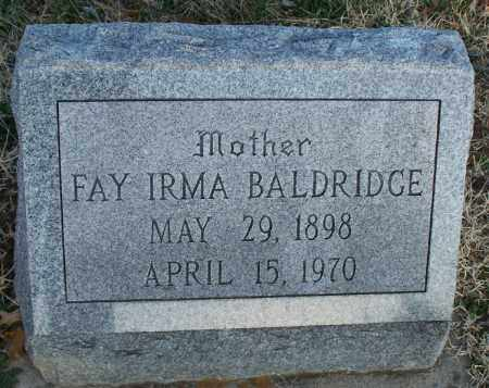 BALDRIDGE, FAY IRMA - Montgomery County, Kansas | FAY IRMA BALDRIDGE - Kansas Gravestone Photos