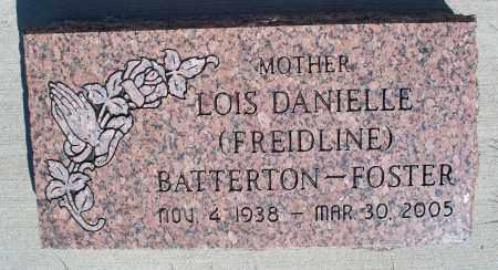 BATTERTON-FOSTER, LOIS DANIELLE - Montgomery County, Kansas | LOIS DANIELLE BATTERTON-FOSTER - Kansas Gravestone Photos