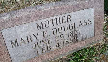 DOUGLASS, MARY E. - Montgomery County, Kansas | MARY E. DOUGLASS - Kansas Gravestone Photos