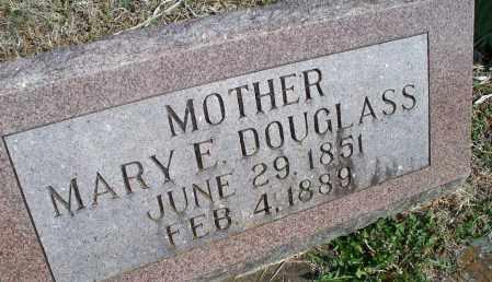 DOUGLASS, MARY E. - Montgomery County, Kansas | MARY E. DOUGLASS - Kansas Gravestone Photos