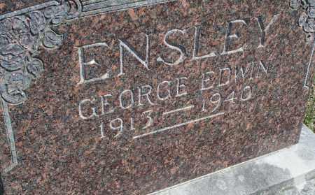 ENSLEY, GEORGE EDWIN - Montgomery County, Kansas | GEORGE EDWIN ENSLEY - Kansas Gravestone Photos