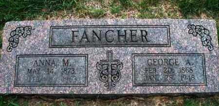 FANCHER, GEORGE A - Montgomery County, Kansas | GEORGE A FANCHER - Kansas Gravestone Photos