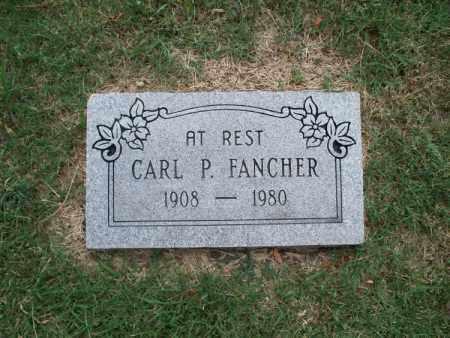 FANCHER, CARL P - Montgomery County, Kansas | CARL P FANCHER - Kansas Gravestone Photos