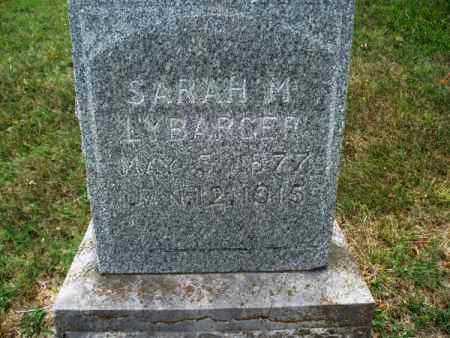 LYBARGER, SARAH M. - Montgomery County, Kansas | SARAH M. LYBARGER - Kansas Gravestone Photos