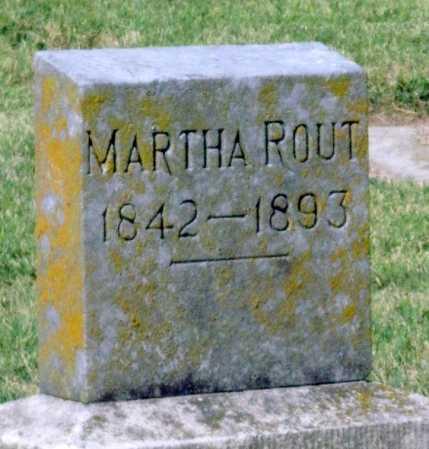 ROUT, MARTHA - Montgomery County, Kansas | MARTHA ROUT - Kansas Gravestone Photos