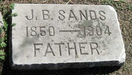 SANDS, J B - Montgomery County, Kansas   J B SANDS - Kansas Gravestone Photos
