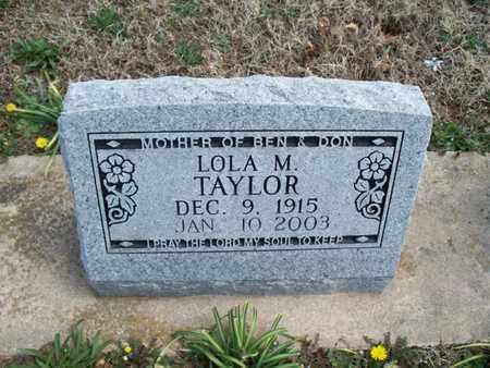 TAYLOR, LOLA M. - Montgomery County, Kansas | LOLA M. TAYLOR - Kansas Gravestone Photos