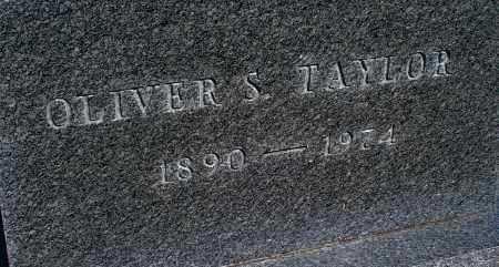 TAYLOR, OLIVER S - Montgomery County, Kansas | OLIVER S TAYLOR - Kansas Gravestone Photos