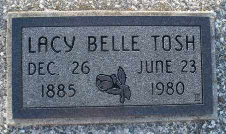 TOSH, LACY BELLE - Montgomery County, Kansas | LACY BELLE TOSH - Kansas Gravestone Photos