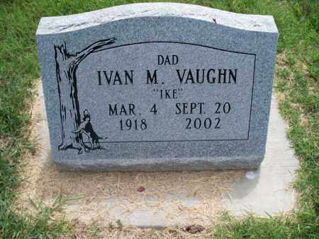 VAUGHN, IVAN M - Montgomery County, Kansas | IVAN M VAUGHN - Kansas Gravestone Photos