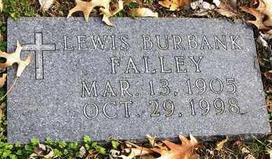 FALLEY, LEWIS BURBANK - Shawnee County, Kansas | LEWIS BURBANK FALLEY - Kansas Gravestone Photos