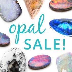 Huge Opal Sale!