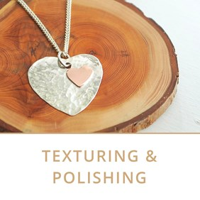 texturing and polishing jewellery making