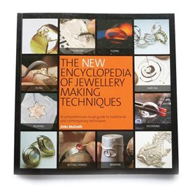 The New Encyclopedia of Jewellery Making Techniques - Jinks McGrath