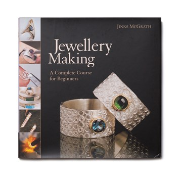 Jewellery Making: A Complete Course For Beginners - Jinks McGrath