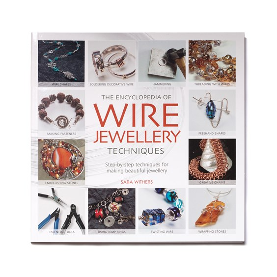 The Encyclopedia of Wire Jewellery Techniques - Sara Withers