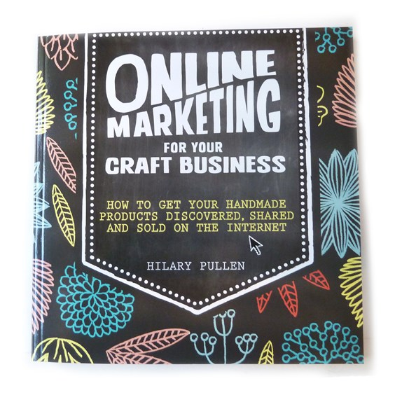 Online Marketing For Your Craft Business - Book From Kernwocraft