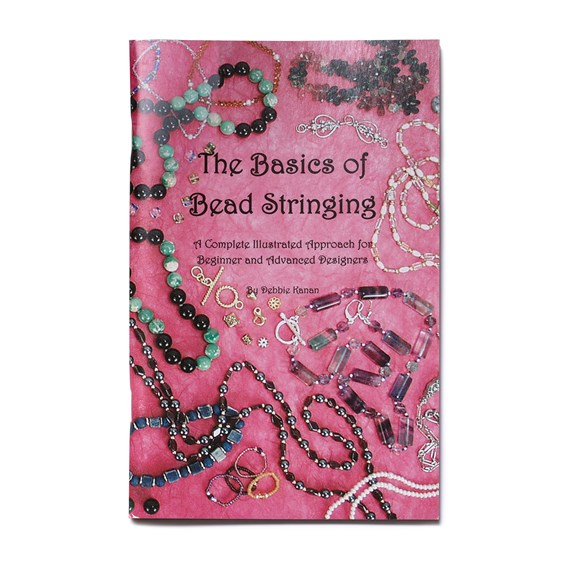 The Basics of Bead Stringing - Debbie Kanan