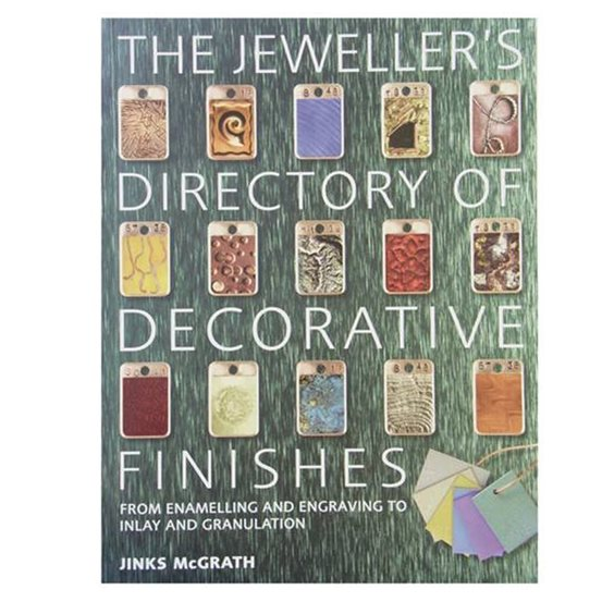 The Jeweller's Directory Of Decorative Finishes - Jinks McGrath