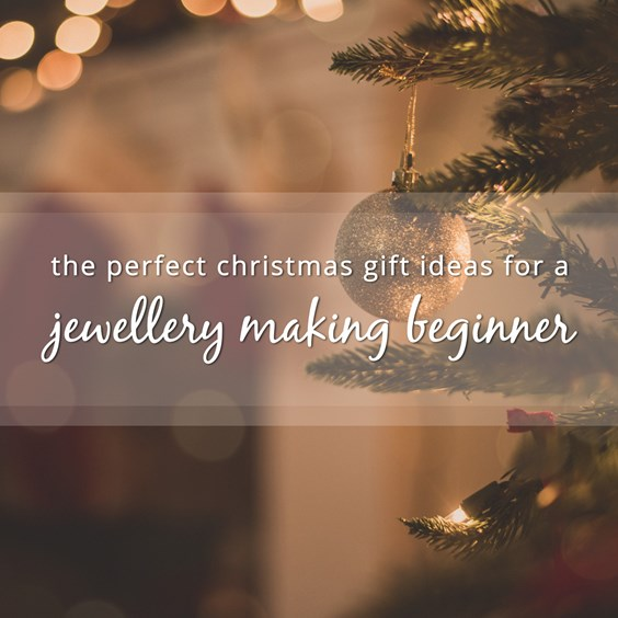 christmas gifts for jewellery makers