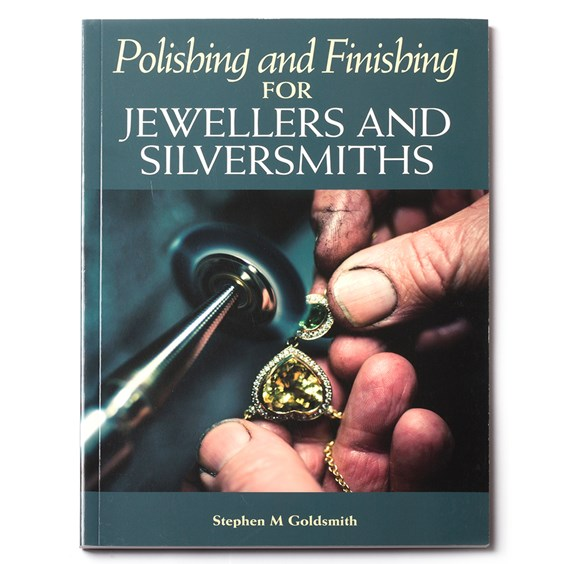 Polishing And Finishing For Jewellers - Stephen M Goldsmith