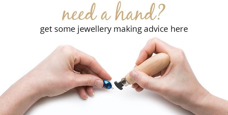 Jewellery Making Advice
