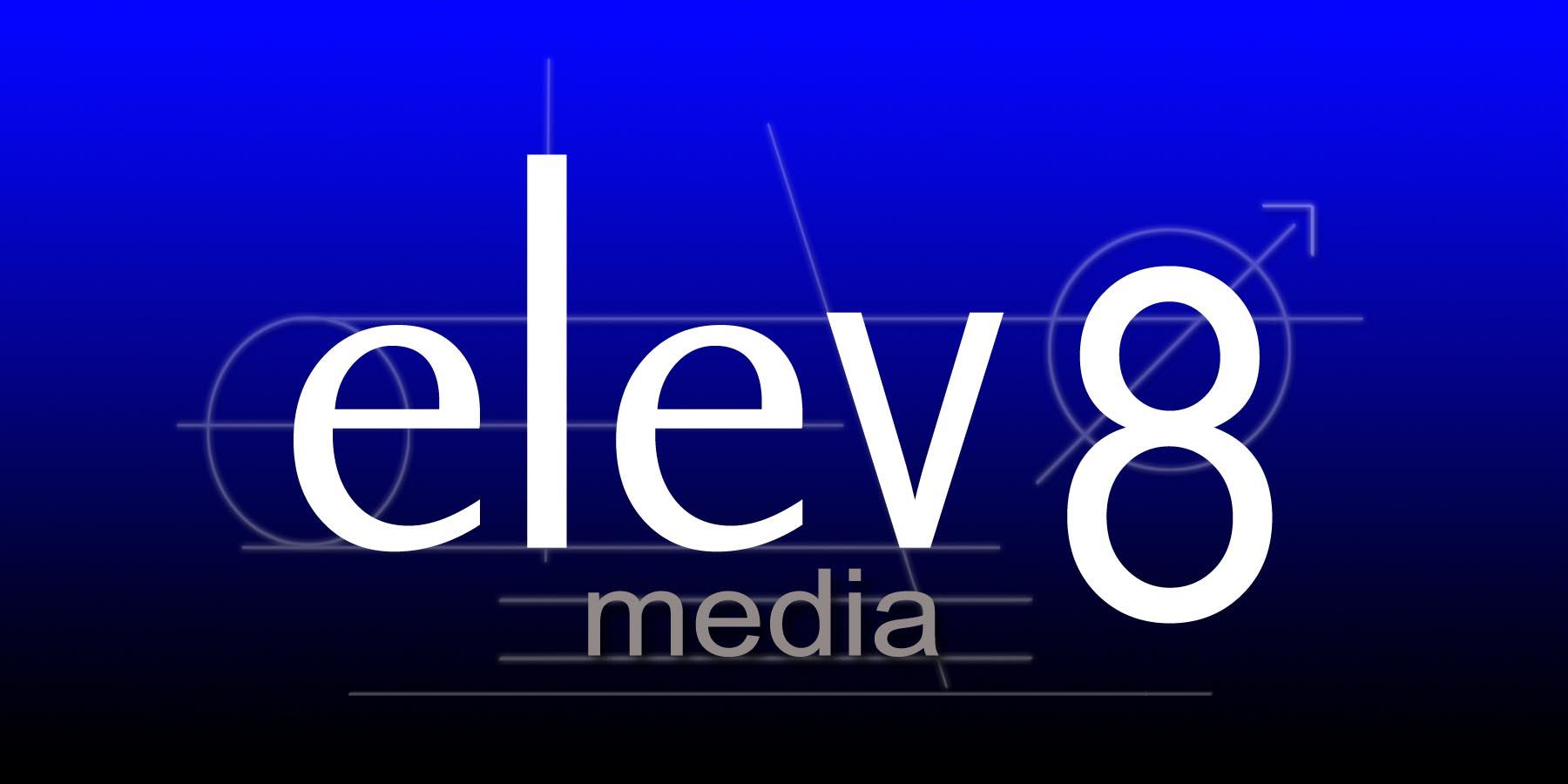Elev8 Media, Inc.