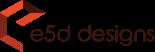 E5D DESIGNS