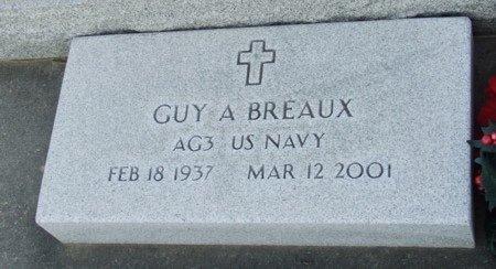 BREAUX, GUY A   (VETERAN) - Acadia County, Louisiana | GUY A   (VETERAN) BREAUX - Louisiana Gravestone Photos