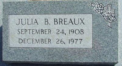 BREAUX, JULIA B - Acadia County, Louisiana   JULIA B BREAUX - Louisiana Gravestone Photos