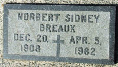 BREAUX, NORBERT SIDNEY - Acadia County, Louisiana   NORBERT SIDNEY BREAUX - Louisiana Gravestone Photos