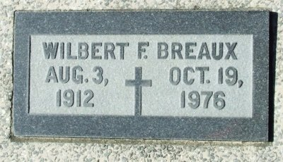 BREAUX, WILBERT F - Acadia County, Louisiana   WILBERT F BREAUX - Louisiana Gravestone Photos