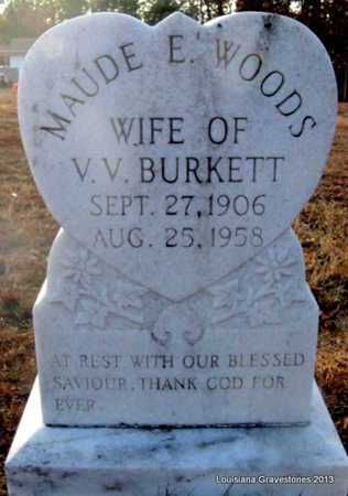 WOODS BURKETT, MAUDE E - Bienville County, Louisiana | MAUDE E WOODS BURKETT - Louisiana Gravestone Photos