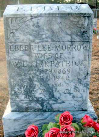 MORROW KIRKPATRICK, EBBER LEE - Bienville County, Louisiana | EBBER LEE MORROW KIRKPATRICK - Louisiana Gravestone Photos
