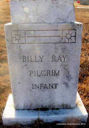 PILGRIM, BILLY RAY - Bienville County, Louisiana   BILLY RAY PILGRIM - Louisiana Gravestone Photos