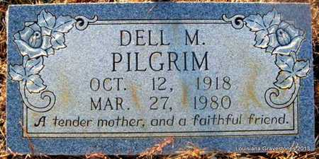 PILGRIM, DELL M - Bienville County, Louisiana | DELL M PILGRIM - Louisiana Gravestone Photos